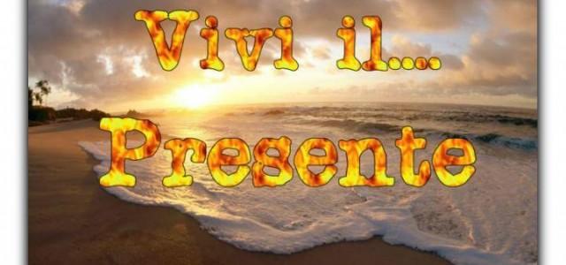 IL PRESENTE ♥ THE PRESENT