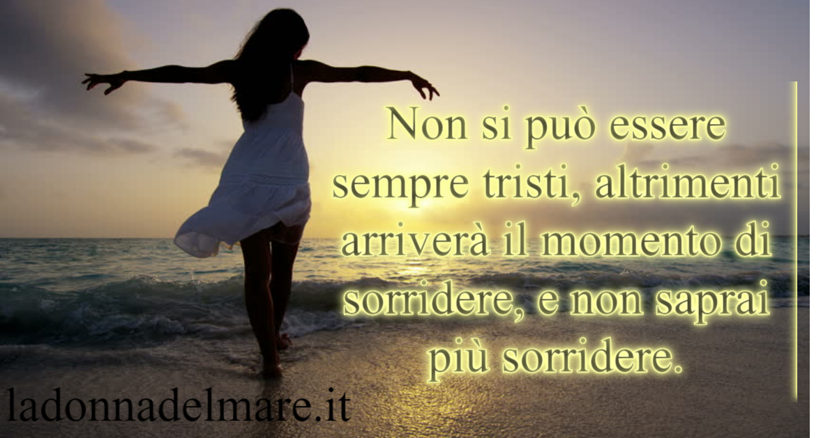 Frase Del Giorno Quote Of The Day La Donna Del Mare Woman Of